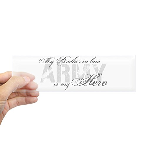 CafePress Brother-in-Law is My Hero Army Bumper Sticker 10