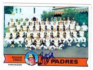 Roger Craig autographed baseball card (San Diego Padres 67) 1979 Topps No.479