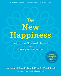 Finding Happiness: Spiritual Practices for Awakening to the Joy of Everyday Life
