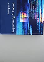 Principles of Programming & Coding: Print Purchase Includes Free Online Access Front Cover