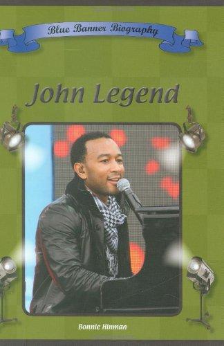John Legend (Blue Banner Biographies)