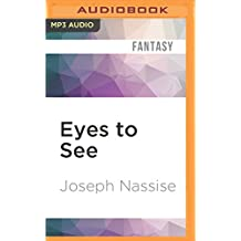 Eyes to See (The Jeremiah Hunt Chronicle)