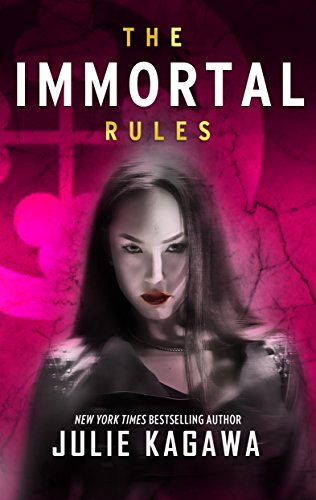 The Immortal Rules (Blood of Eden Book 1) by [Kagawa, Julie]