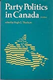 Party Politics in Canada, Thorburn, Hugh G., 0136525954