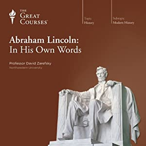 Abraham Lincoln: In His Own Words Lecture