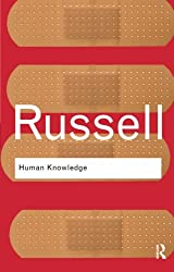 Human Knowledge: Its Scope and Limits (Routledge Classics) (Volume 12)