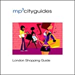 London Shopping Guide: mp3cityguides Walking Tour | Simon Brooke
