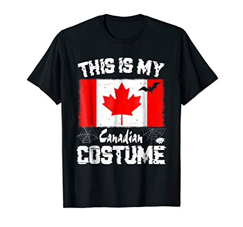This is My Halloween Canadian Costume T-Shirt Canada -