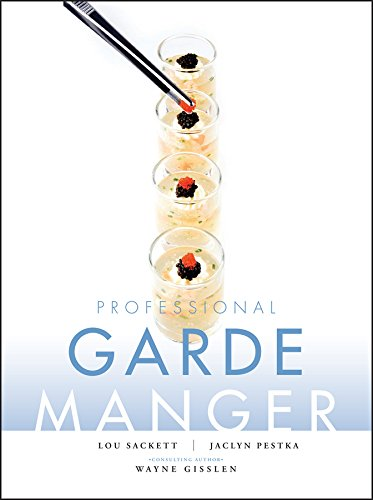 Cold Kitchen Fundamentals - Professional Garde Manger: A Comprehensive Guide to Cold Food Preparation
