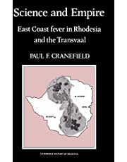 Science and Empire: East Coast Fever in Rhodesia and the Transvaal