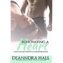 Renovating a Heart (Love Under Construction series Book 3)
