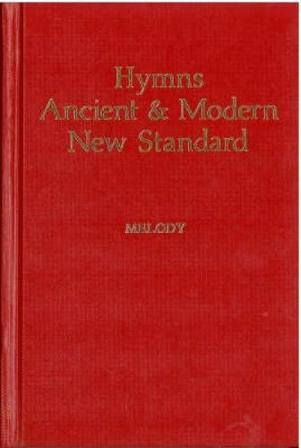 Hymns Ancient & Modern: New Standard Version Melody edition