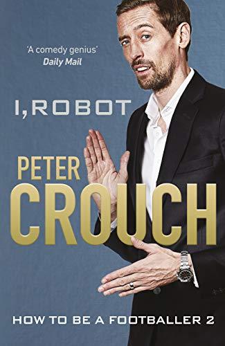 I, Robot: How to Be a Footballer 2