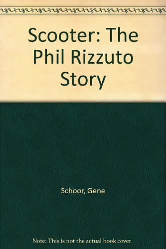 The Scooter: The Phil Rizzuto -