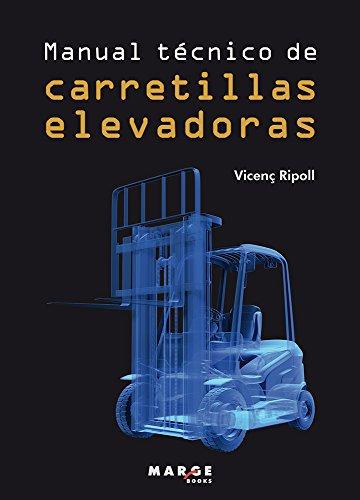 Manual técnico de carretillas elevadoras (Biblioteca de logística)