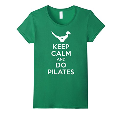 Women's Keep Calm And Do Pilates T-Shirt Large Kelly Green