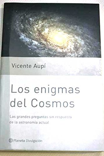 Descargar Libro Los Enigmas Del Cosmos Vicente Aupí