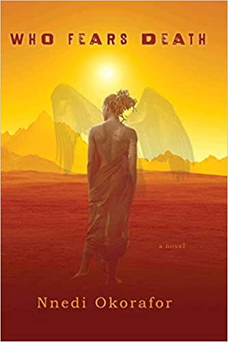 Cover of Who Fears Death a novel by Nnedi Okorafor