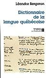 Dictionnaire de la langue québécoise