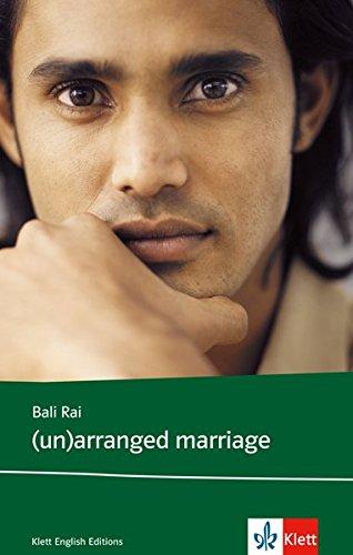(un)arranged marriage: Schulausgabe für das Niveau B1, ab dem 5. Lernjahr. Ungekürzter englischer Originaltext mit Annotationen (Young Adult Literature: Klett English Editions)