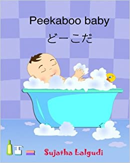 Peekaboo Baby Japanese Book Childrens Picture English Bilingual Edition In And For