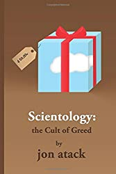 SCIENTOLOGY - The Cult of Greed
