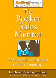 The Pocket Sales Mentor: Proven Sales Strategies at Your Fingertips (SellingPower Library)