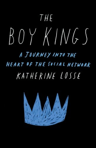 Network King - The Boy Kings: A Journey into the Heart of the Social Network