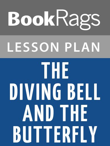 Lesson Plans The Diving Bell and the Butterfly