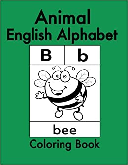 Animal English Alphabet Animals Coloring Book For Kids And Toddlers