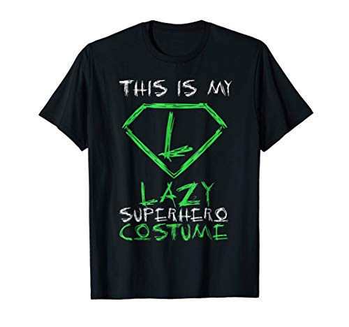 This is My Lazy Superhero Costume T-Shirt Funny Party Gift
