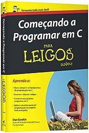 Começando a programar em C para leigos