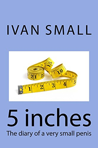 Is A 5 Inch Penis Too Small