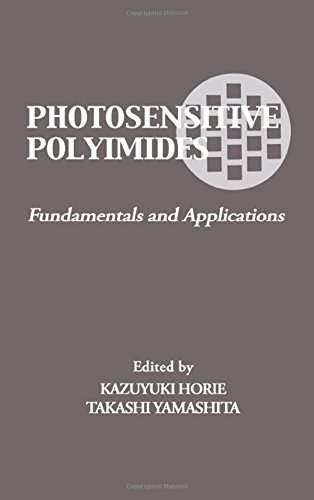 (Photosensitive Polyimides: Fundamentals and Applications)