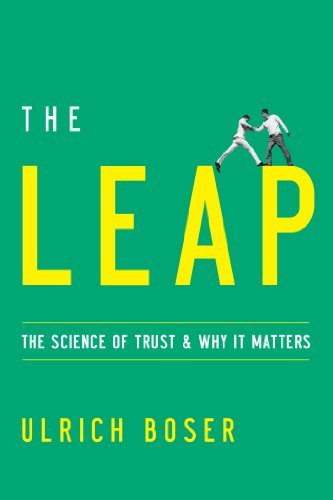 the-leap-the-science-of-trust-and-why-it-matters