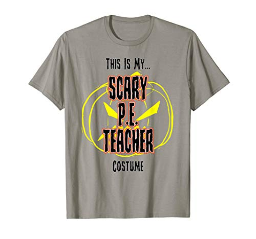 Scary P.E. Teacher Costume Halloween T-shirt ()