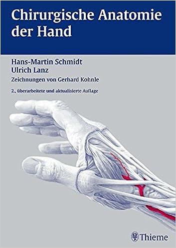 Chirurgische Anatomie der Hand: Amazon.de: Ulrich Lanz, Hans-Martin ...