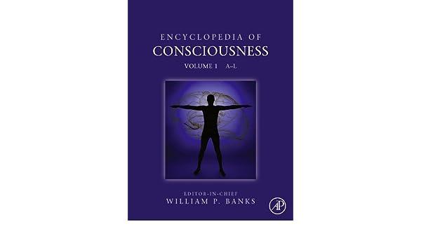 Encyclopedia of Consciousness