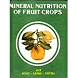 Mineral Nutrition of Fruit Crops, Bose, T. K. and Mitra, S. K., 8185109443