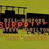The Sound of Surprise by Bill Bruford's Earthworks (2001-03-27)