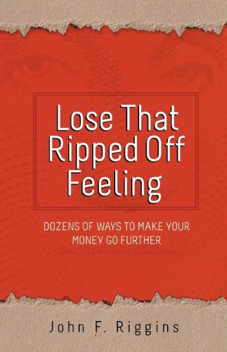 LOSE THAT RIPPED OFF FEELING