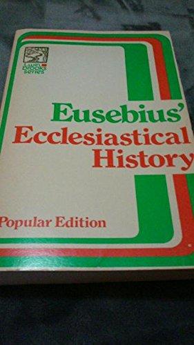 Eusebius' Ecclesiastical History. Popular Edition. Twin Brooks Series. (ISBN ()