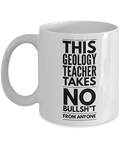 This Geology Teacher Takes No Bullsht From Anyone Coffee Mug
