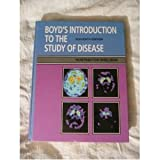 Boyd's Introduction to the Study of Disease, Sheldon, Huntington, 0812111575