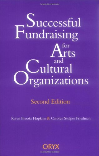 Successful Fundraising for Arts and Cultural Organizations, 2nd Edition