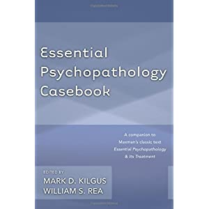 Learn more about the book, Essential Psychopathology Casebook
