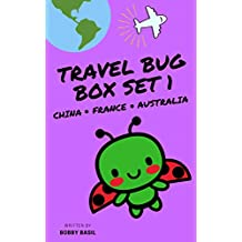 Travel Bug Vacation Adventure Series Box Set 1: China, France, and Australia Books for Kids (Travel Bug Bundle Collection)