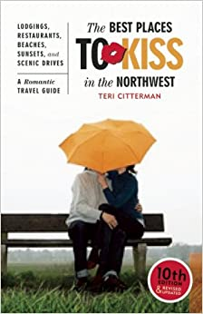 Book The Best Places to Kiss in the Northwest, 10th Edition