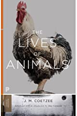 The Lives of Animals (The University Center for Human Values Series)