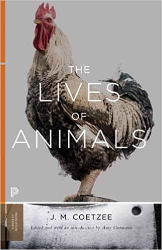 The Lives Of Animals (The University Center For Human Values Series) Free Download